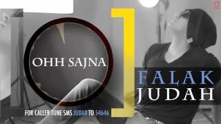 Ohh Sajna Full Song (Audio) | JUDAH | Falak Shabir 2nd Album
