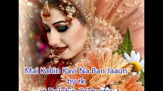 Mai Kahin Kavi by rk  Dolphin Orchestra Band