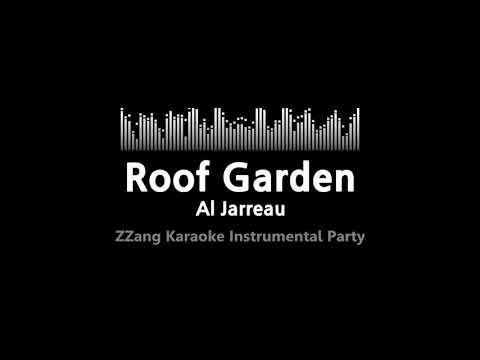 Al Jarreau-Roof Garden (Instrumental) [ZZang KARAOKE]