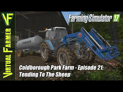 Let's Play Farming Simulator 17 - Coldborough Park Farm, Episode 21: Tending To The Sheep