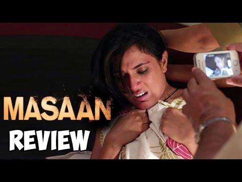 Masaan Movie Review   Richa Chadda, Vicky Kaushal, Sanjay Mishra, Shweta Tripathi