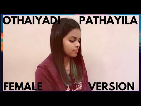 Kanaa - Othaiyadi Pathayila FEMALE VERSION Dhibu Ninan Thomas | Suthasini