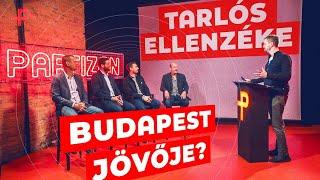 Ellenzéki vezetők vitája Budapestről!