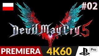 Devil May Cry 5 PL  #2 (odc.2)  Misja 1 | DMC V Gameplay po polsku w 4K