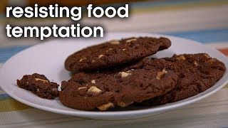 How to Resist Food Temptations | Earth Lab