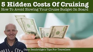 The 5 Hidden (And Unavoidable) Costs Of Cruising