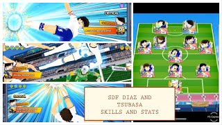 SDF TSUBASA AND DIAZ SKILLS AND STATS - Captain Tsubasa Dream Team