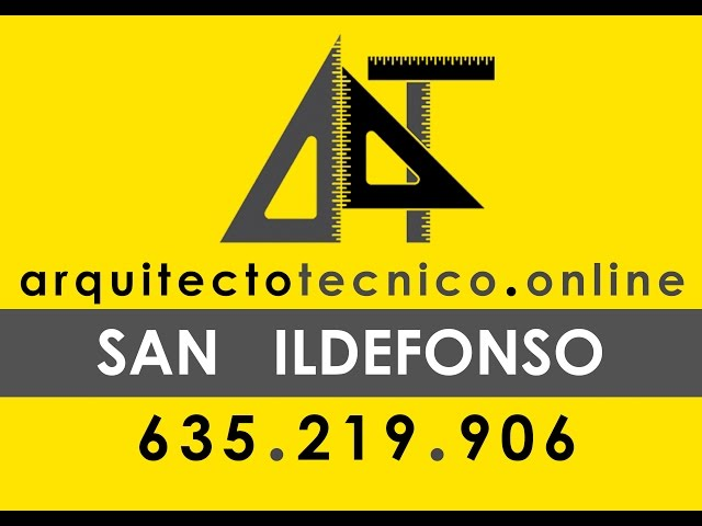 Arquitecto Tecnico San Ildefonso