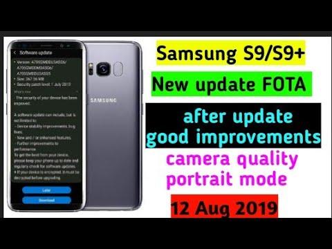 Samsung s9 s9 plus New update FOTA camera quality device optimise