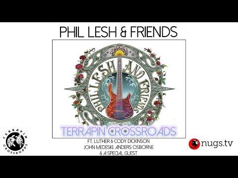 Phil Lesh & Friends Live at Terrapin Crossroads 6/10/18