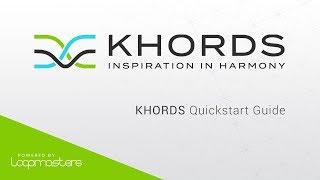Loopmasters KHORDS | Getting Started Tutorial