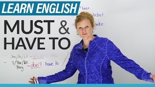 English Grammar: MUST & HAVE TO