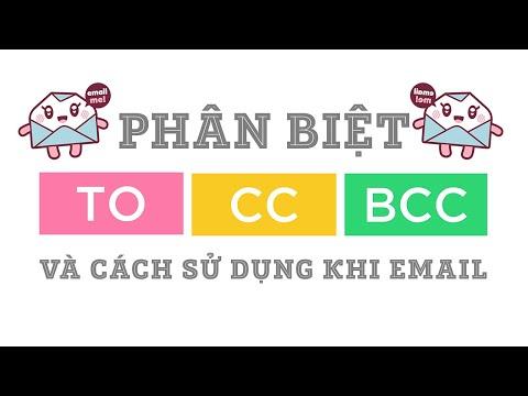 Phân biệt To, CC và BCC khi gửi email