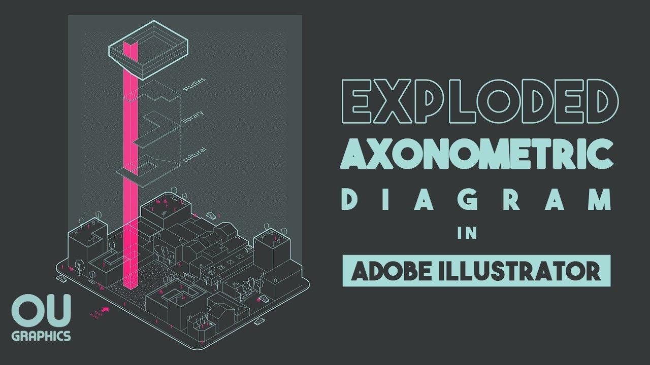 Exploded Axonometric Diagram In Adobe Illustrator