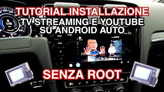 TV streaming e YouTube tramite CarTube su Android Auto (NO root) Tutorial installazione ed utilizzo
