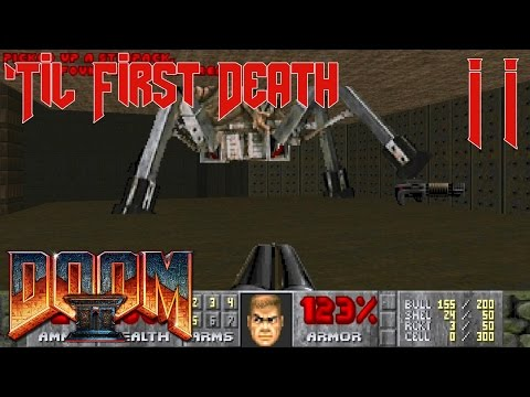 'Til First Death: DOOM 2: Hell on Earth Pt.2