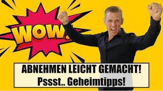 Meine Geheimtipps - ABNEHMEN LEICHT GEMACHT!