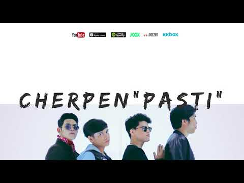 CHERPEN BAND | PASTI | OFFICIAL LYRIC