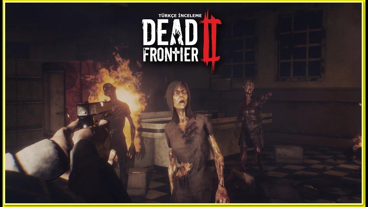 Dead Frontier 2 Türkçe Oyun Oynanış-Biraz Zombi Vuralım