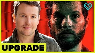 Director Leigh Whannell Talks The Making Of UPGRADE
