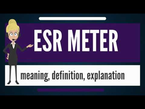 What is ESR METER? What does ESR METER mean? ESR METER meaning, definition & explanation