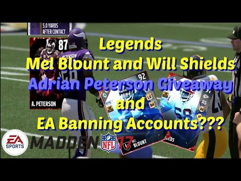 Madden 17 Legends Mel Blount and Will Shields New Gauntlet and AP Giveaway EA Banning Accounts??