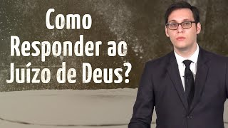 Como Responder ao Juízo de Deus? (1 Reis 17) - Geimar Lima
