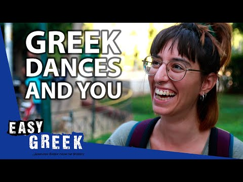 Do Greeks Really Dance All the Time? | Easy Greek 80