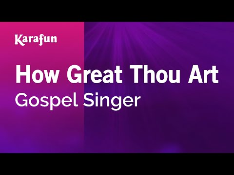 Karaoke How Great Thou Art - Gospel Singer *