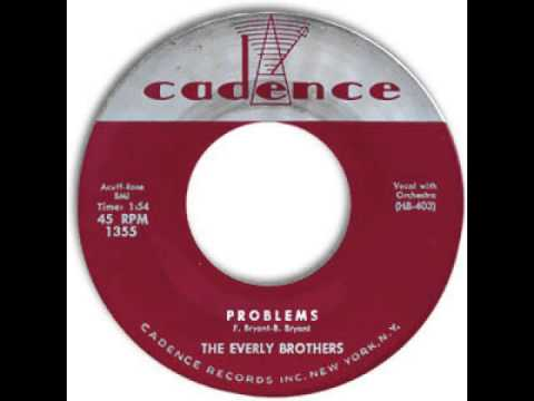"""The Everly Brothers """"Problems"""""""