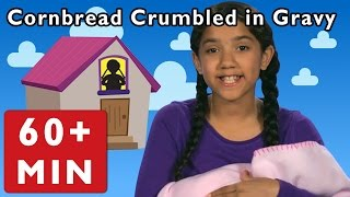 Cornbread Crumbled in Gravy and More | Nursery Rhymes from Mother Goose Club!