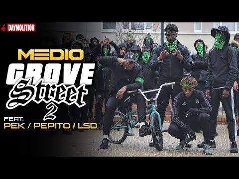 Medio - Grove Street 2 (feat. Pek, Pepito & LSD) I Daymolition