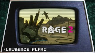 Waving Hello - Lawrence Plays Rage 2
