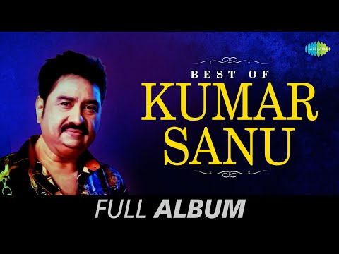 Best of Kumar Sanu  Superhit Bengali Songs  Kumar Sanu Hit Songs