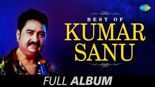 best of kumar sanu superhit bengali songs kumar sanu hit songs