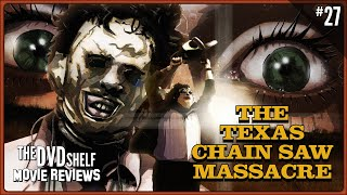 The Texas Chain Saw Massacre: The Dvd Shelf Movie Reviews