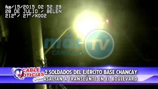 2 SOLDADOS DEL EJÉRCITO BASE CHANCAY  ASALTAN A TRANSEÚNTE EN EL BOULEVARD   ok