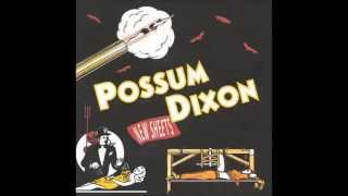 Possum Dixon - Now What (1998)