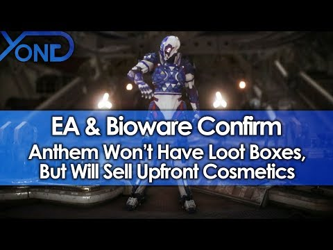EA & Bioware Confirm Anthem Won't Have Loot Boxes, But Will Sell Upfront Cosmetics