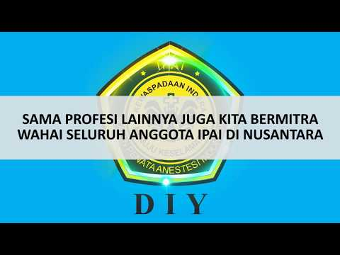 MARS IKATAN PENATA ANESTESI INDONESIA (IPAI) + LIRIK