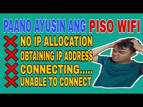 PISO WIFI PROBLEM, No IP allocation/Connecting/Obtaining IP Address