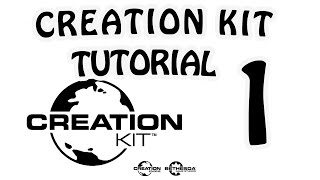 Creation Kit Tutorial - №1 Вступление