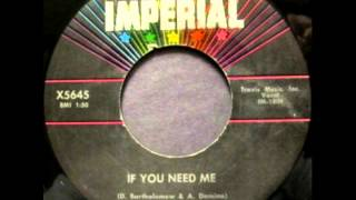Fats Domino - If You Need Me, 1960 Imperial 45 record.