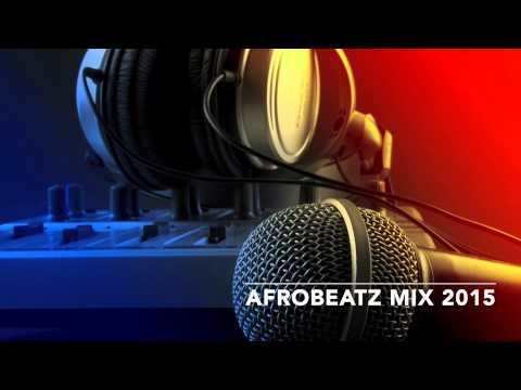 Afro Beats MiX, Wizkid Mix, Davido Mix, Mc Galaxy Mix 2015