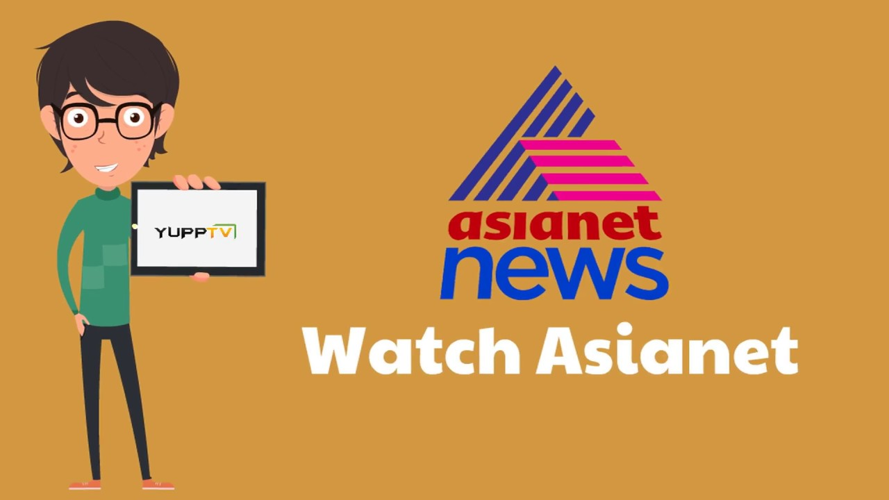 how to watch asianet news live asianet news live live