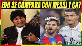 Evo Morales Se Compara Como Messi y Cristiano Ronaldo Para Defender su Candidatura