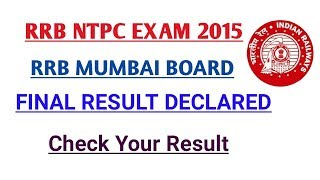 RRB MUMBAI NTPC FINAL RESULT DECLARED | CHECK YOUR RESULT 2017 Video