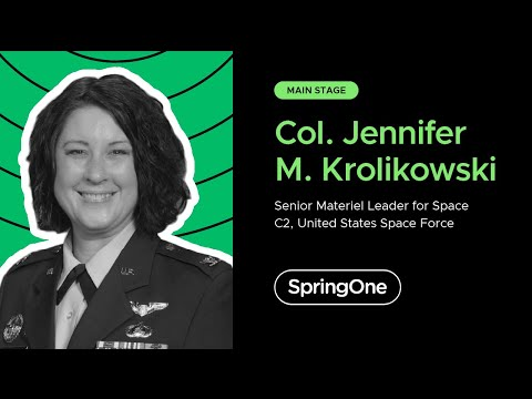 Col Jennifer M. Krolikowski at SpringOne 2020
