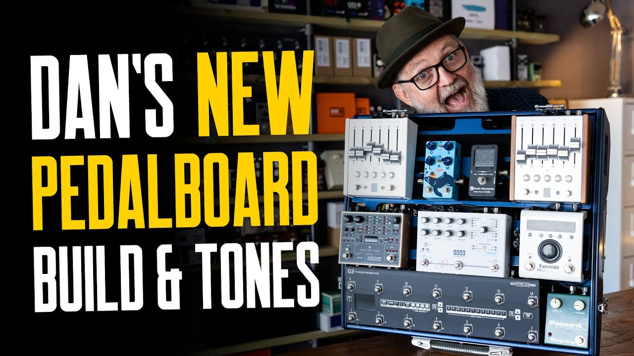 Dan's New Pedalboard Build & Tones 2021 – That Pedal Show