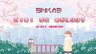 BNK48 - เธอคือเมโลดี้/Kimi wa melody [8-Bit Version]